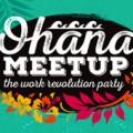 Ohana Meetup